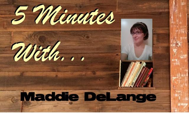 5 Minutes With... Maddie DeLange