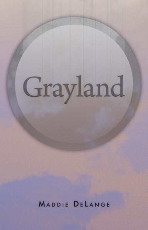 Grayland by Maddie DeLange