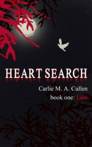 Heart Search: Lost by Carlie M. A. Cullen