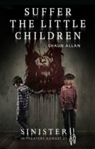 Suffer the Little Children by author Shaun Allan