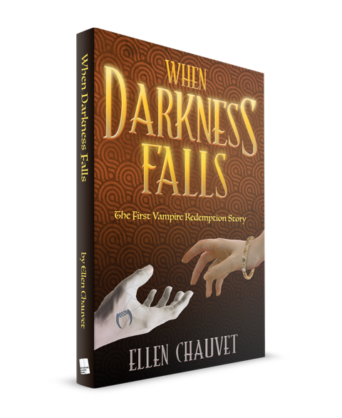 When Darkness Falls by Ellen Chauvet