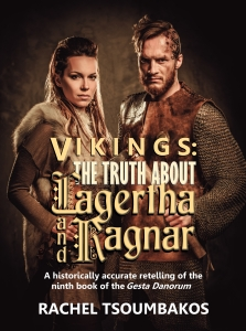 Vikings: The Truth About Lagertha and Ragnar by Rachel Tsoumbakos Cover art