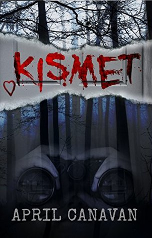 Kismet by April Canavan