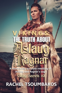 Vikings The Truth about Aslaug and Ragnar by Rachel Tsoumbakos