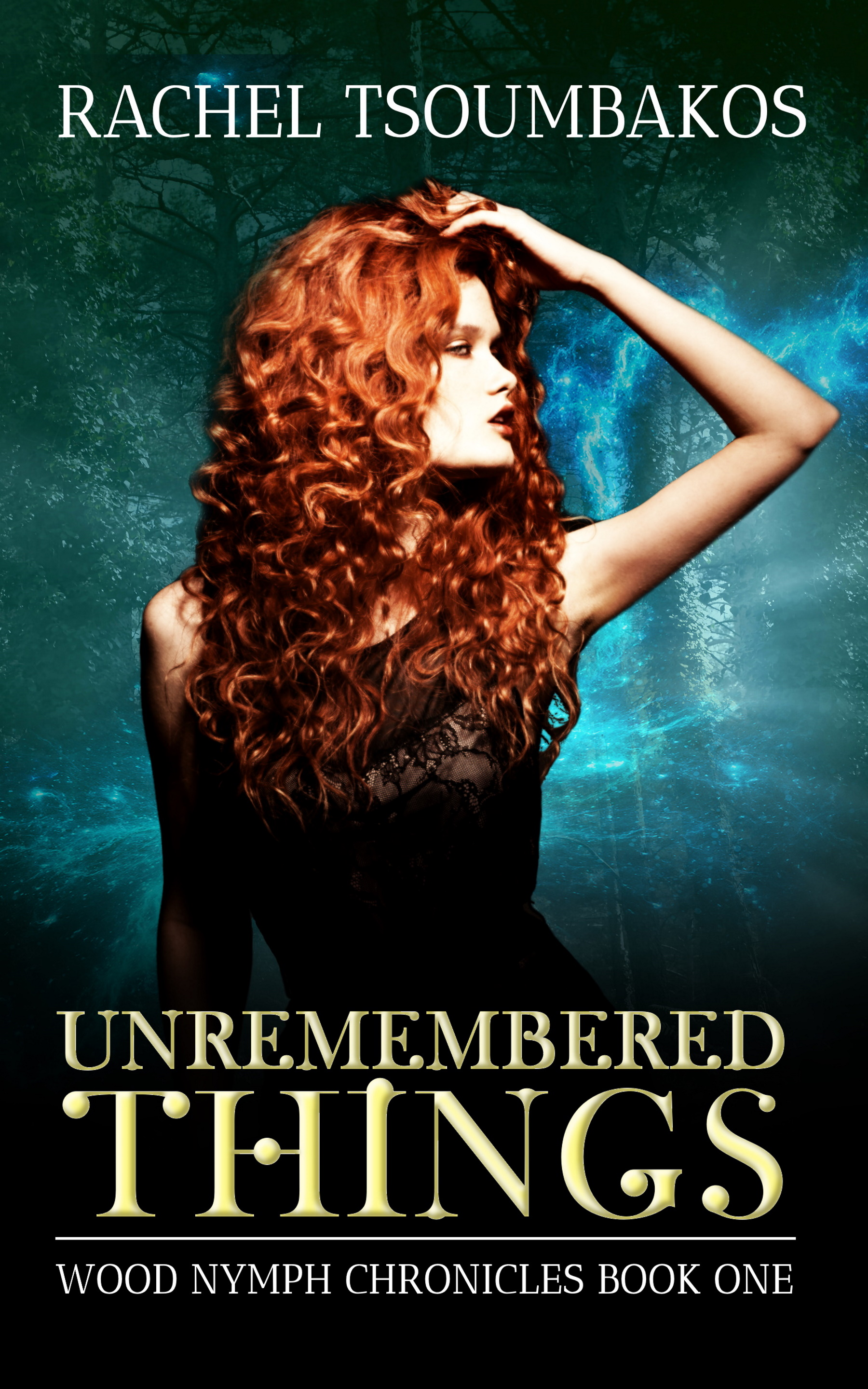 Unremembered Things by Rachel Tsoumbakos